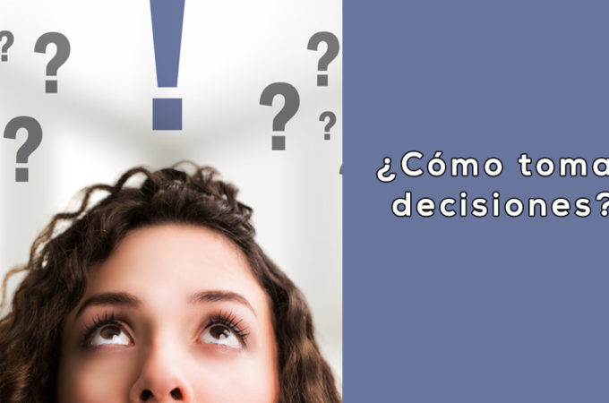 Como tomar decisiones