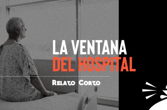 La ventana del hospital - relato corto